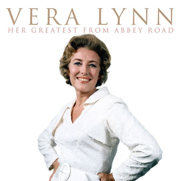 Vera Lynn - Her Greatest From Abbey Road