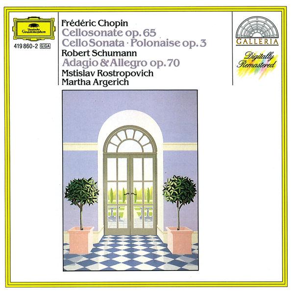 Martha Argerich - Chopin: Cello Sonata; Polonaise / Schumann: Adagio And Allegro
