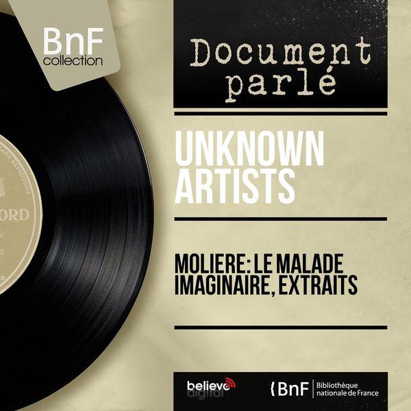 Unknown Artists - Molière: Le malade imaginaire, extraits (Mono Version)