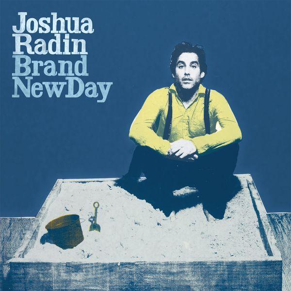 Joshua Radin - Brand New Day