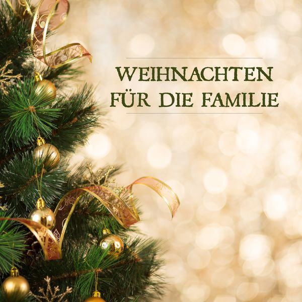 weihnachten f r die familie various artists download and listen to the album. Black Bedroom Furniture Sets. Home Design Ideas