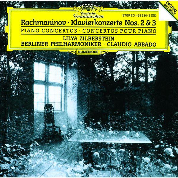 Lilya Zilberstein - Rachmaninov: Piano Concertos Nos.2 & 3