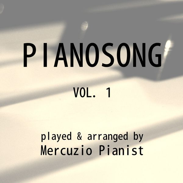 Mercuzio Pianist - Pianosong, Vol. 1