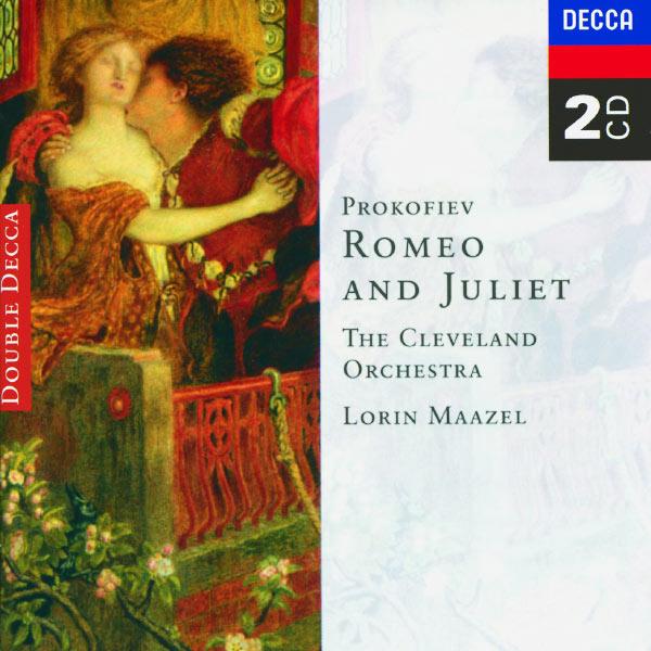 Lorin Maazel - Sergei Prokofiev : Romeo & Juliet