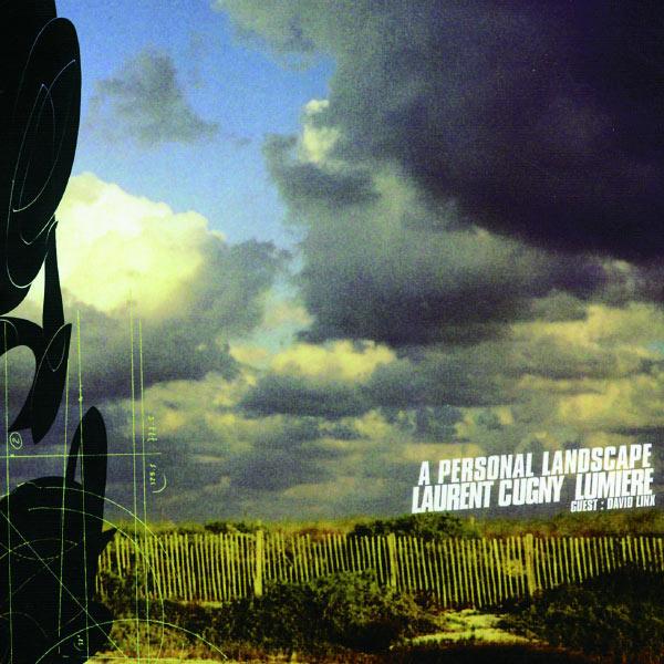 Laurent Cugny - A Personal Landscape