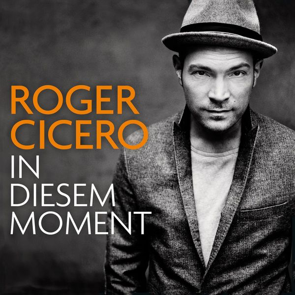 Roger cicero in diesem moment by roger cicero amazon. Com music.