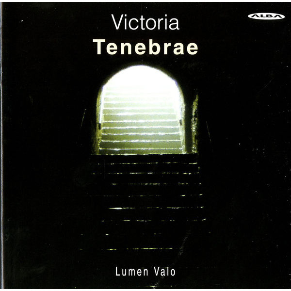 Lumen Valo - Victoria: Tenebrae Responsories