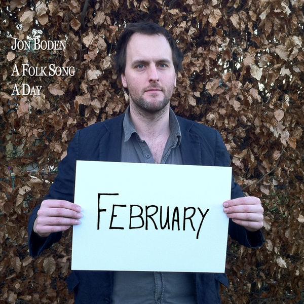 Jon Boden - A Folk Song a Day: February