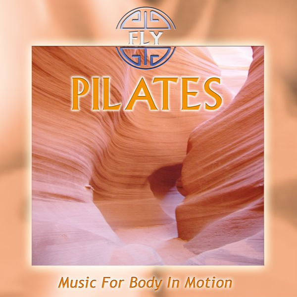 Fly - Pilates - Music for Body in Motion
