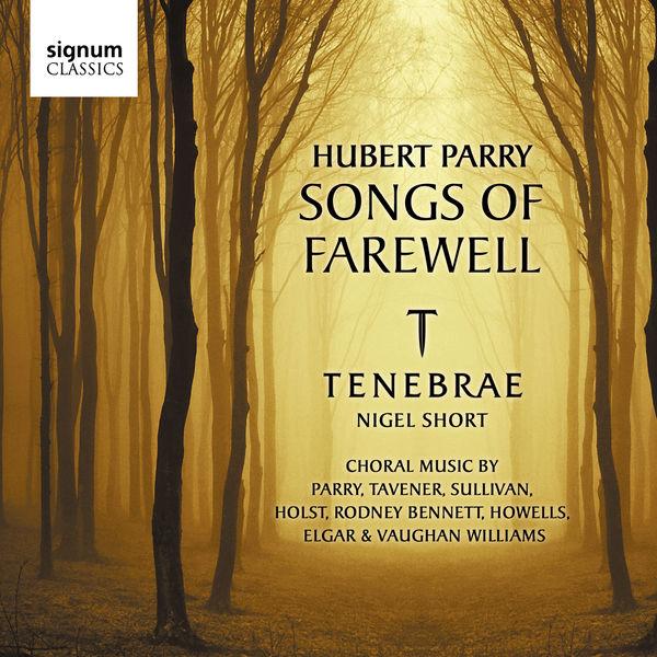 Gustav Holst - Hubert Parry: Songs of Farewell