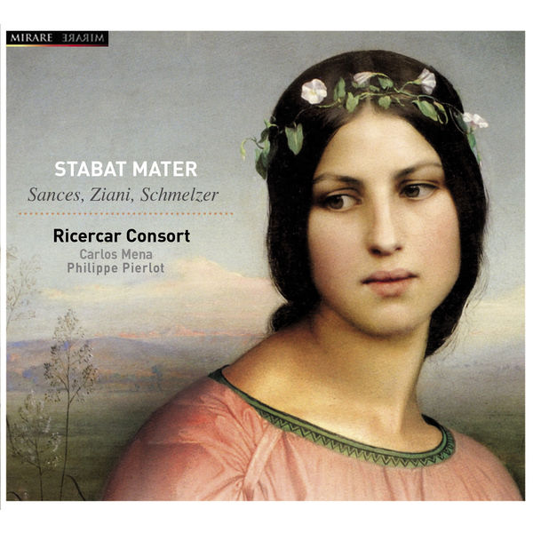 Philippe Pierlot - Stabat Mater (Sances, Bertali, Schmelzer)