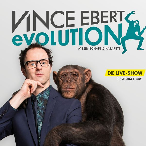 Vince Ebert - Evolution: Live und ungekürztWissenschaft & Kabarett