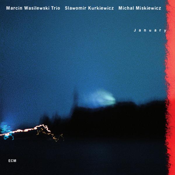 Marcin Wasilewski Trio - January