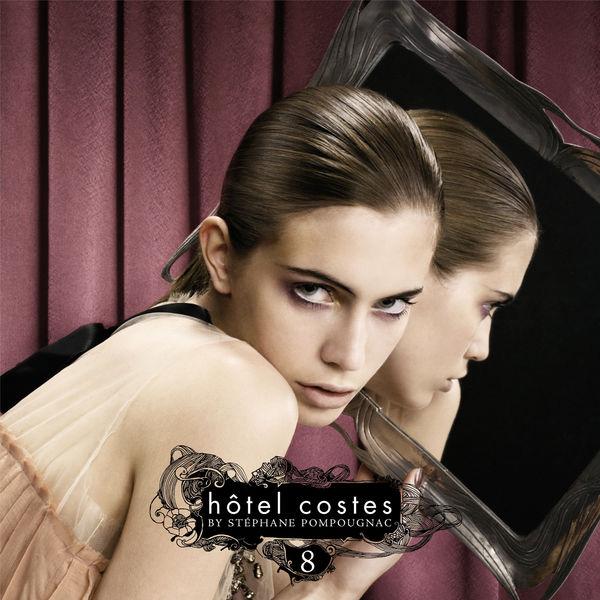 Hôtel Costes - Hôtel Costes Volume 8