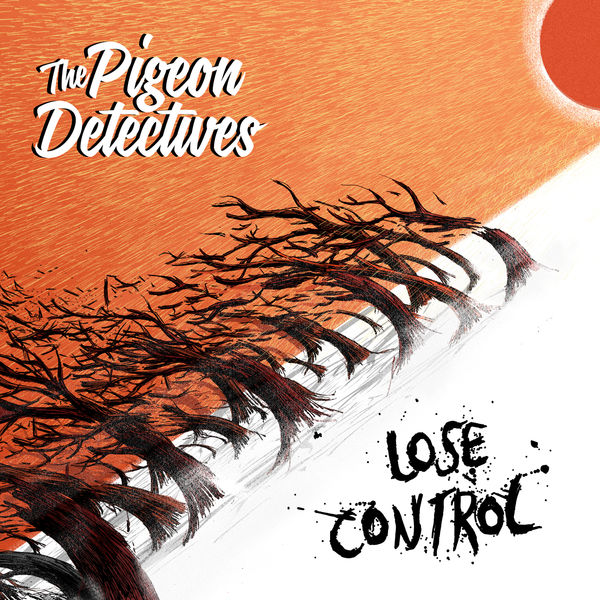 The Pigeon Detectives|Lose Control