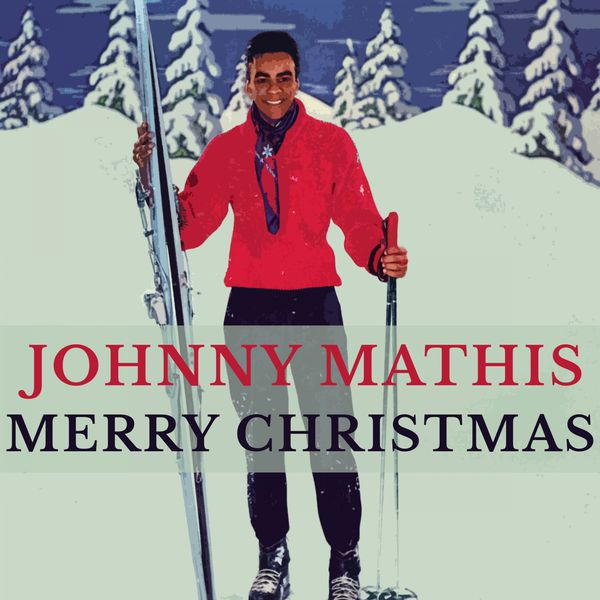 johnny mathis merry christmas - Johnny Mathis Merry Christmas