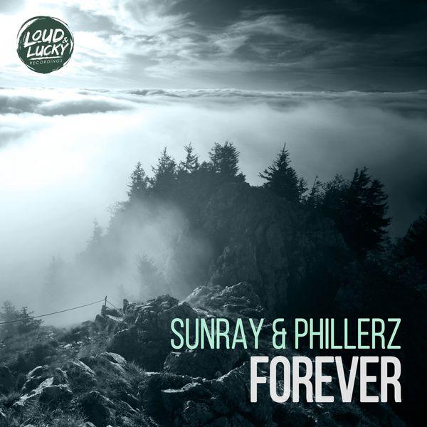 Sunray & Phillerz-Forever
