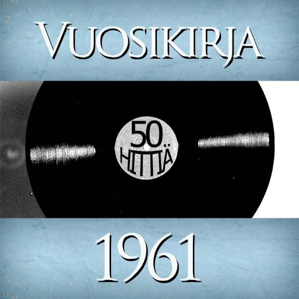 Various Artists - Vuosikirja 1961 - 50 hittiä