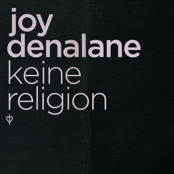 Joy Denalane - Keine Religion
