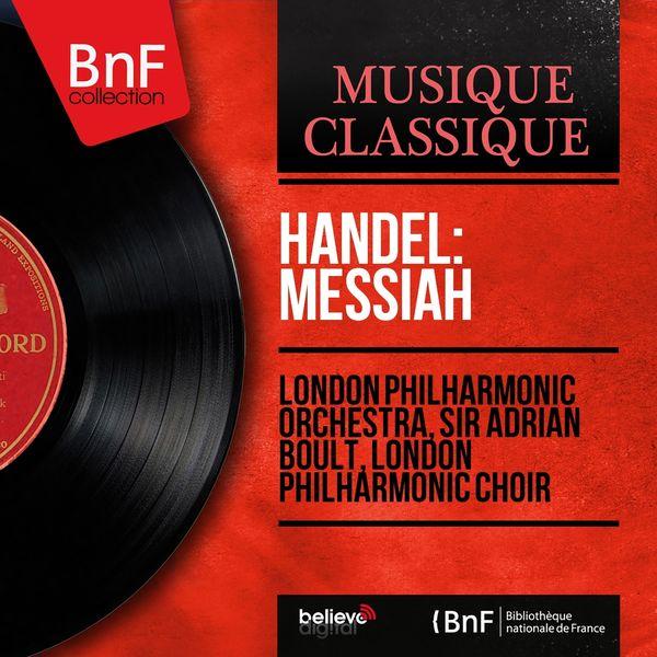 London Philharmonic Orchestra - Handel: Messiah (Mono Version)