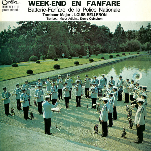 Batterie Fanfare De La Police Nationale - Week-end en fanfare (feat. Louis Bellebon, Denis Quinchon)