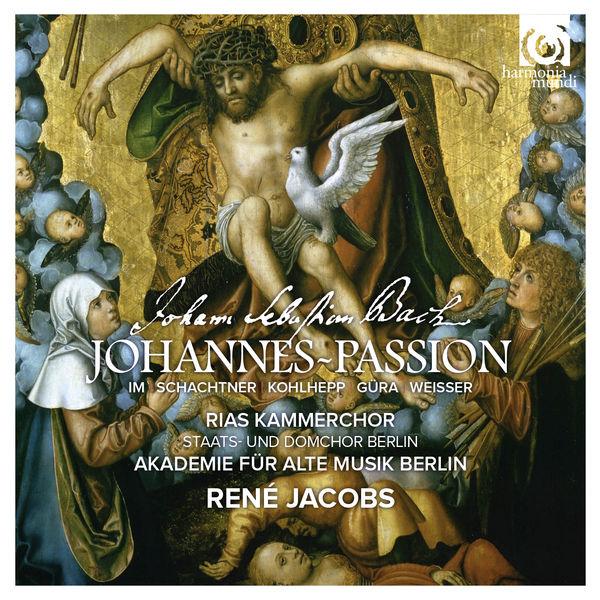 René Jacobs - Bach: St John Passion, BWV 245 (Johannes-Passion)
