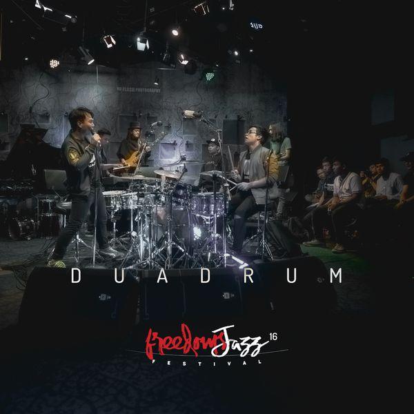 Album FreedomsJazz Festival 2016 - Day 6 - Dua Drum (Live