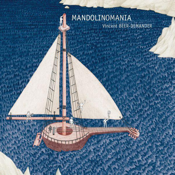 Vincent Beer-Demander - Mandolinomania