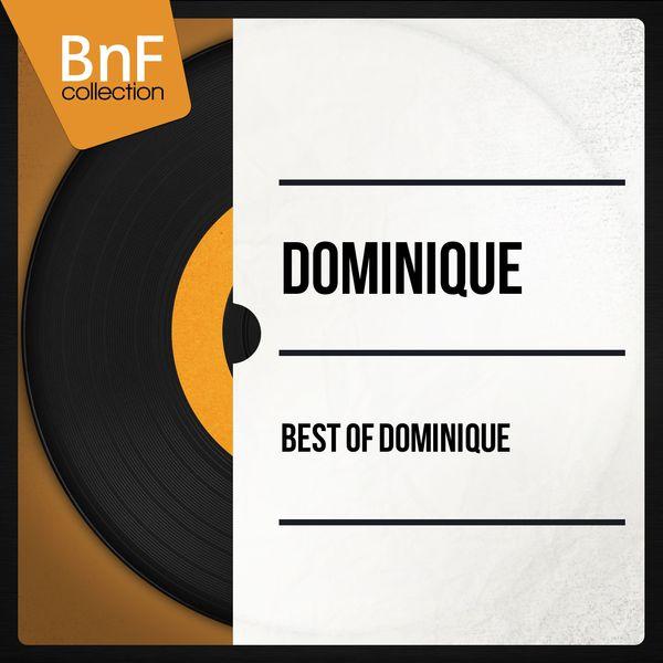 Dominique - Best of Dominique