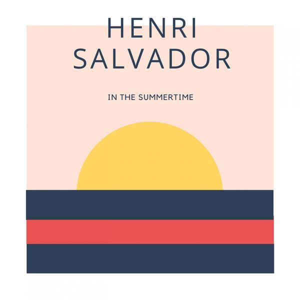 Henri Salvador - In The Summertime