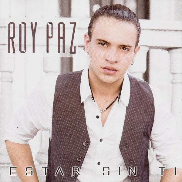 Roy Paz - Estar Sin Tí