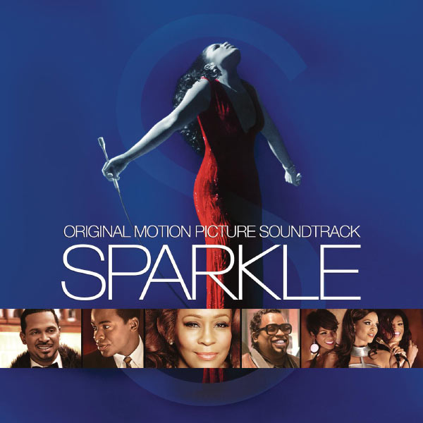 Various Artists - Sparkle: Original Motion Picture Soundtrack