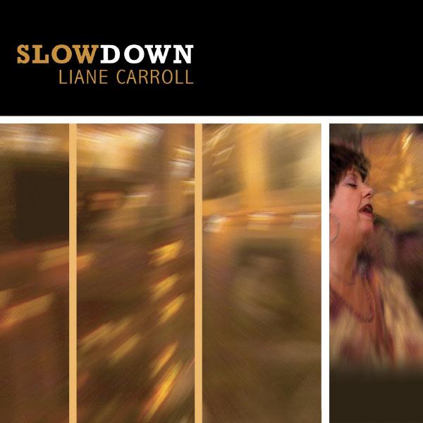 Liane Carroll - Slow Down