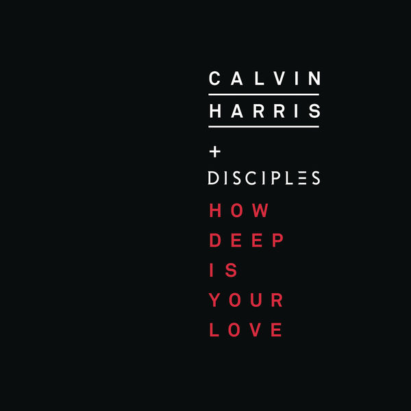 Album How Deep Is Your Love Calvin Harris Qobuz Download And