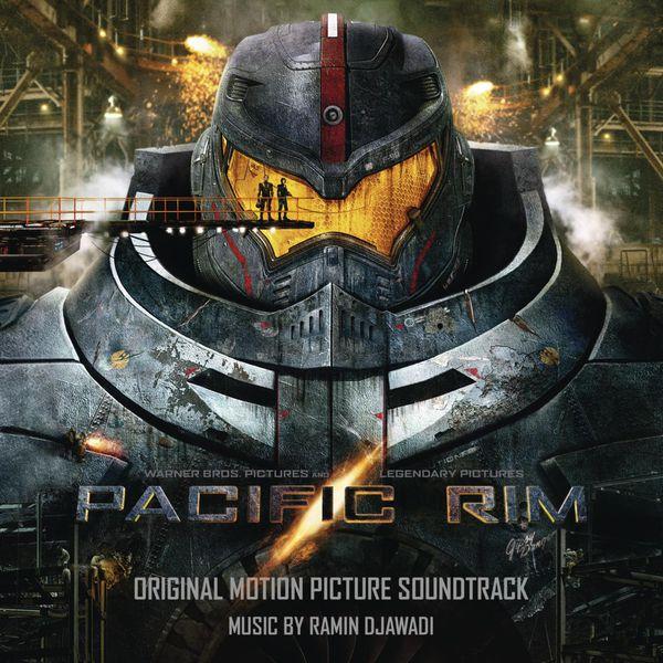 Ramin Djawadi - Pacific Rim (Original Motion Picture Soundtrack)