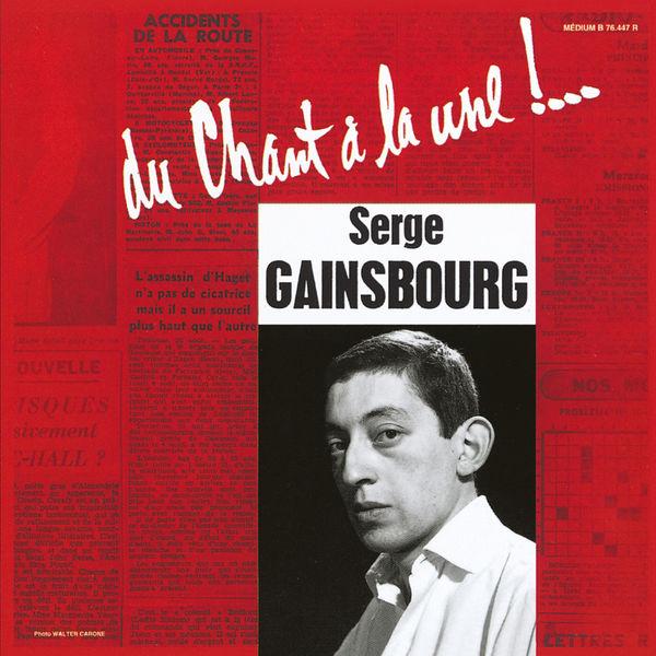 Serge Gainsbourg - Du chant à la une !