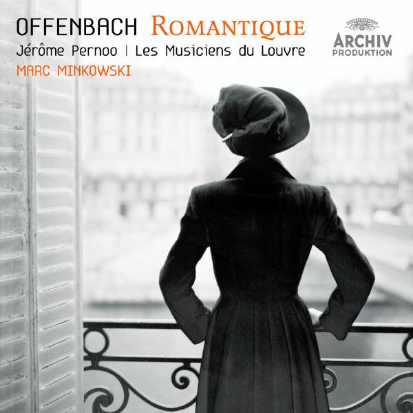 Les Musiciens du Louvre - Offenbach - Le Romantique