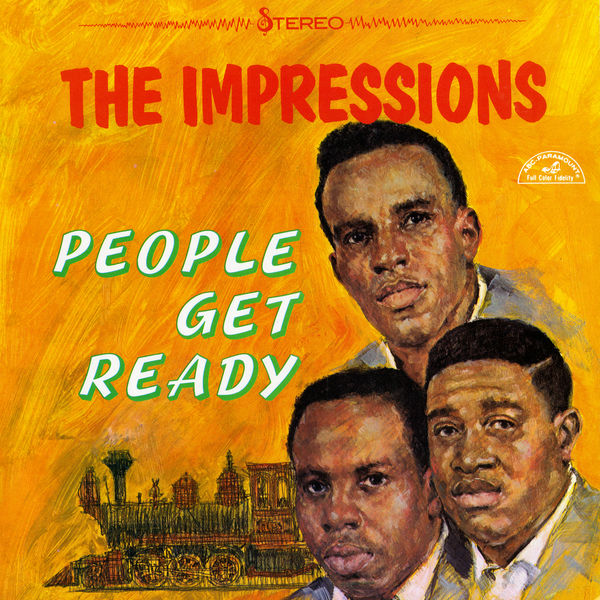The Impressions People Get Ready
