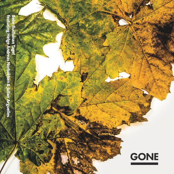 Bebe Buchanan Tagel - Gone