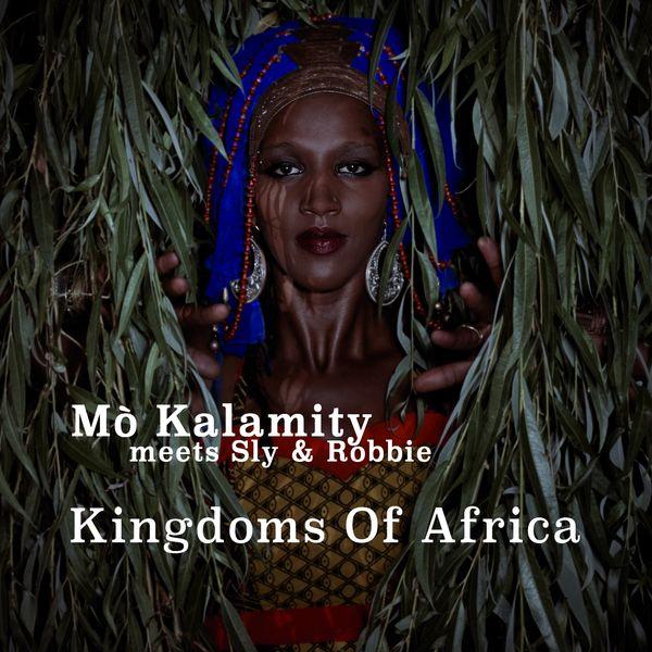 Mo'kalamity - Kingdoms of Africa