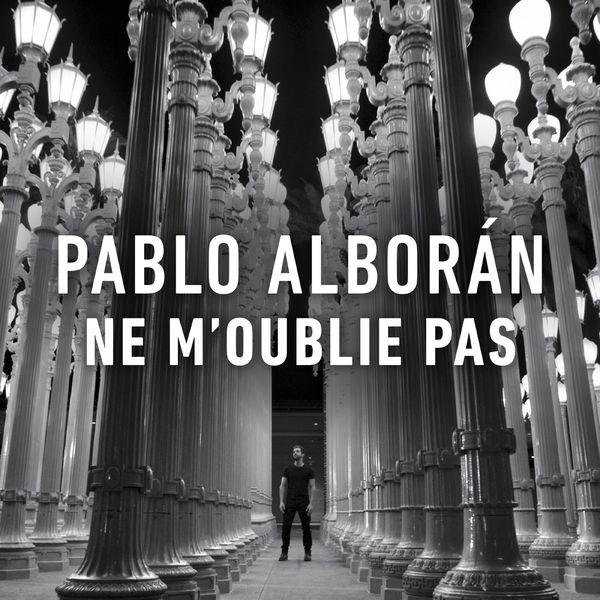 Pablo Alboran - Ne m´oublie pas