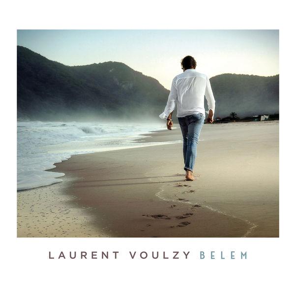 Laurent Voulzy - Belem (Nouvelle version)