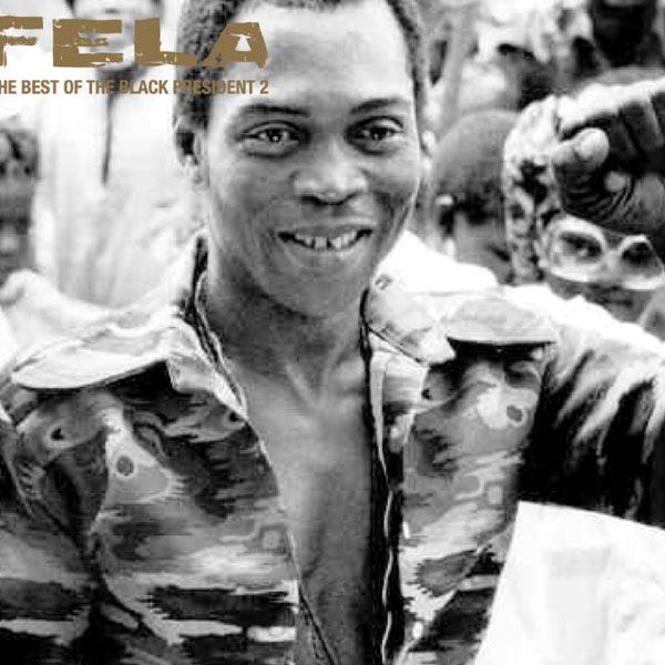 Fela Kuti|The Best of the Black President 2
