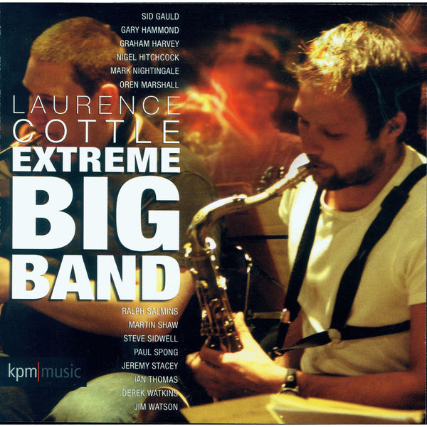 Extreme Big Band | Laurence Cottle to stream in hi-fi, or to