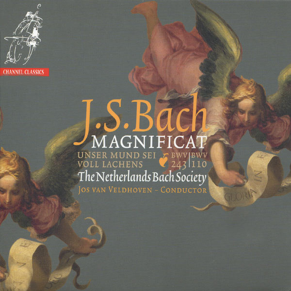 The Netherlands Bach Society - Bach: Magnificat in D Major & Unser Mund set voll Lachens