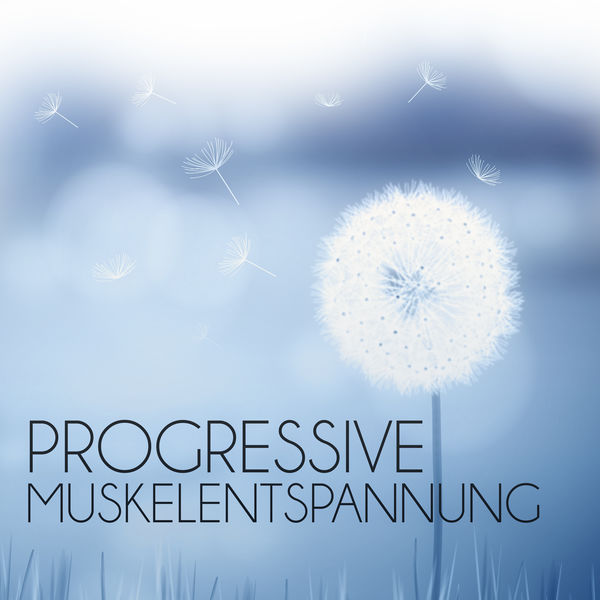 Muskelentspannung Musik Welt - Progressive Muskelentspannung – Entspannungsmusik für Körper & Geist, Autogenes Training, Entspannungsübungen, Hypnose Musik