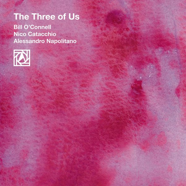 Bill O'Connell - The Three of Us
