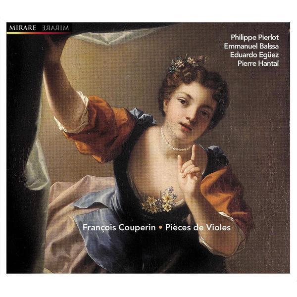 Philippe Pierlot - François Couperin : Pièces de Violes