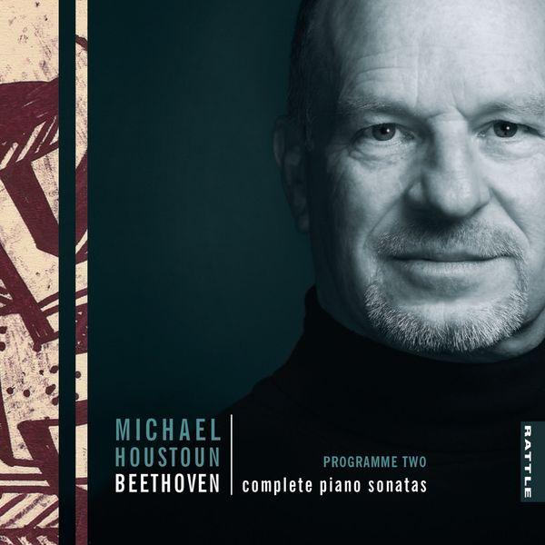 Michael Houstoun - Beethoven: Complete Piano Sonatas (Programme Two)