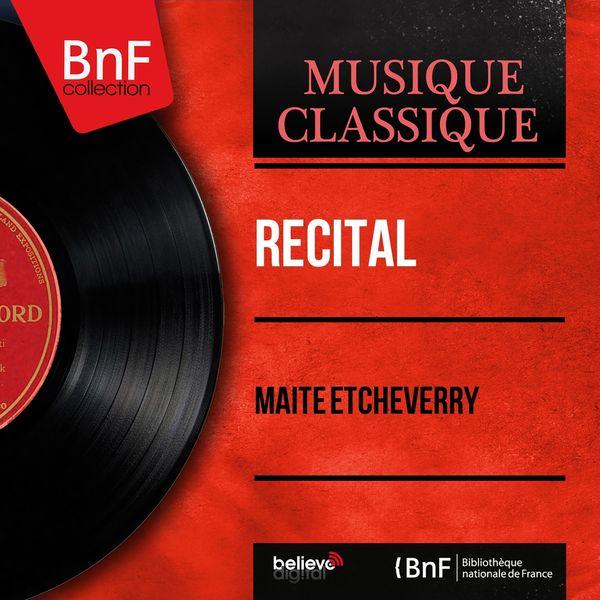 Maïté Etcheverry - Récital (Mono Version)